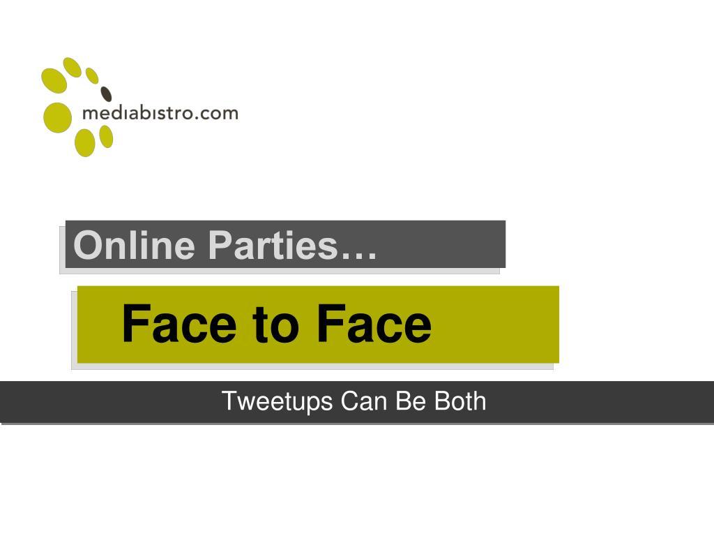 Online Parties…