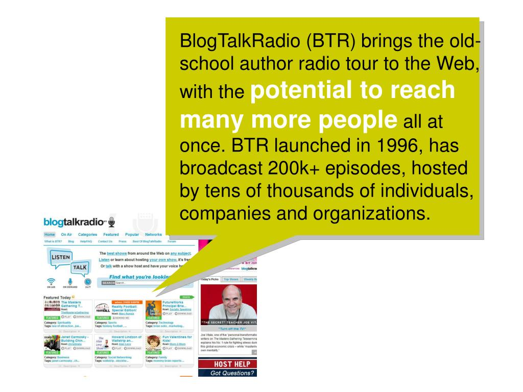 BlogTalkRadio (BTR) brings the old-school author radio tour to the Web, with the