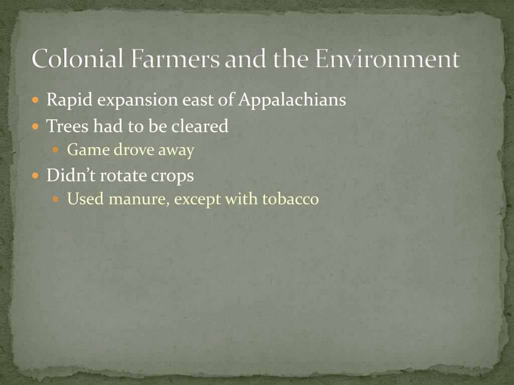 Colonial Farmers and the Environment