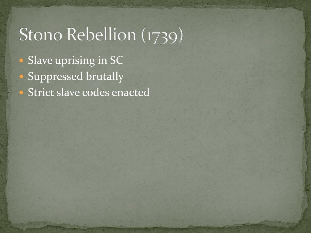 Stono Rebellion (1739)
