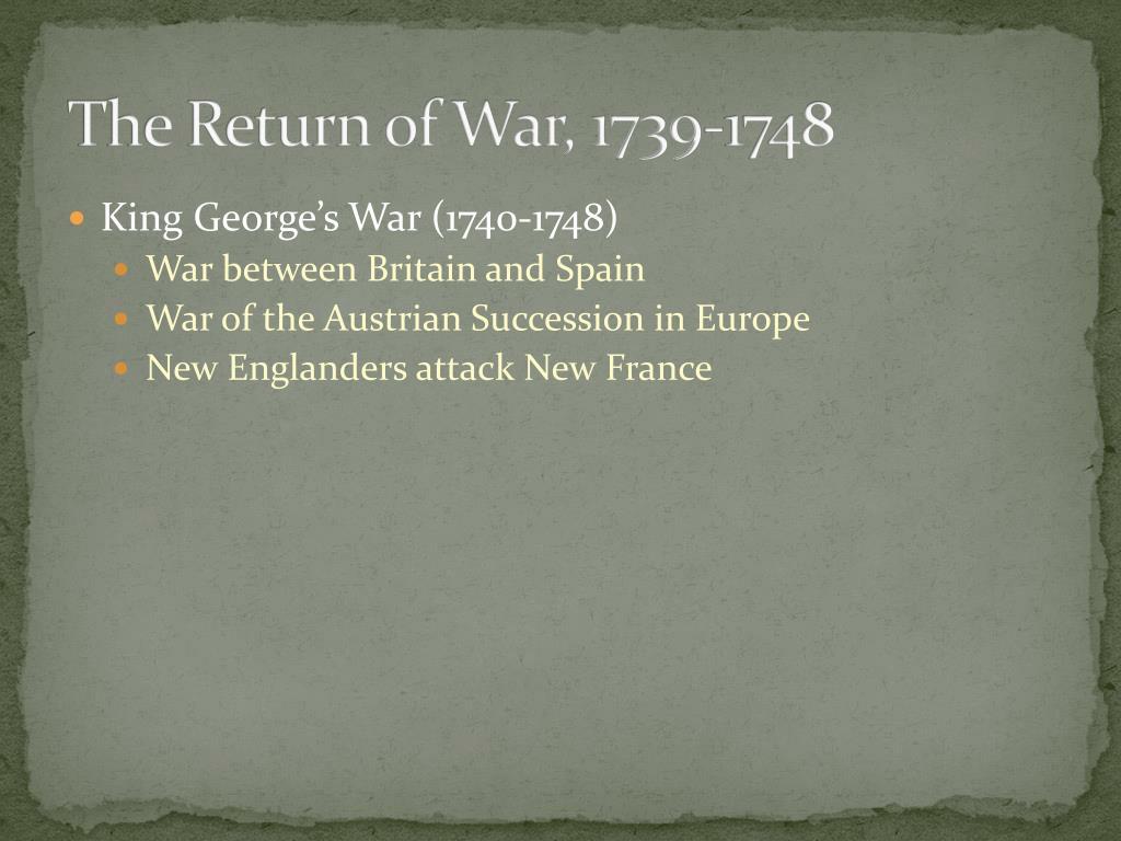 The Return of War, 1739-1748