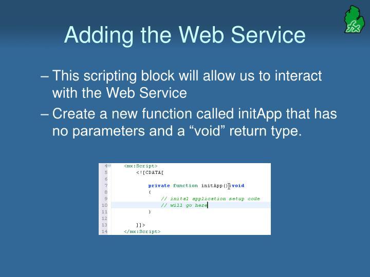 Adding the Web Service