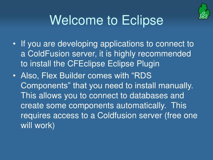 Welcome to Eclipse