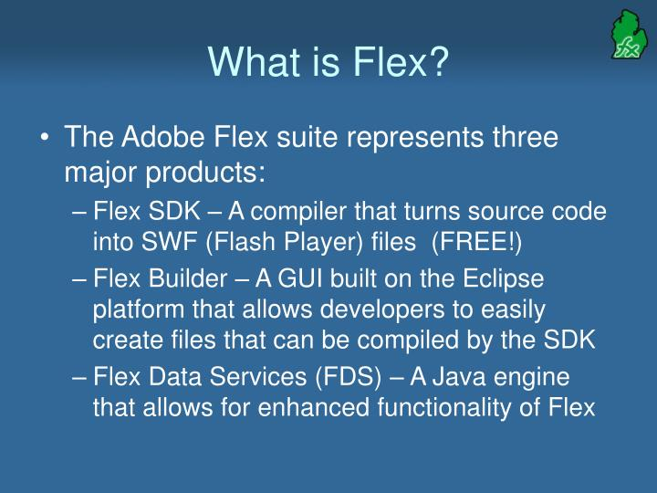 What is flex