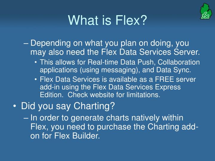 What is Flex?