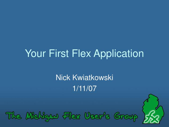 Your first flex application