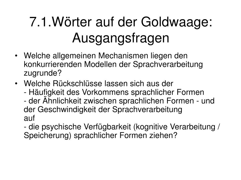 7.1.Wörter auf der Goldwaage: Ausgangsfragen