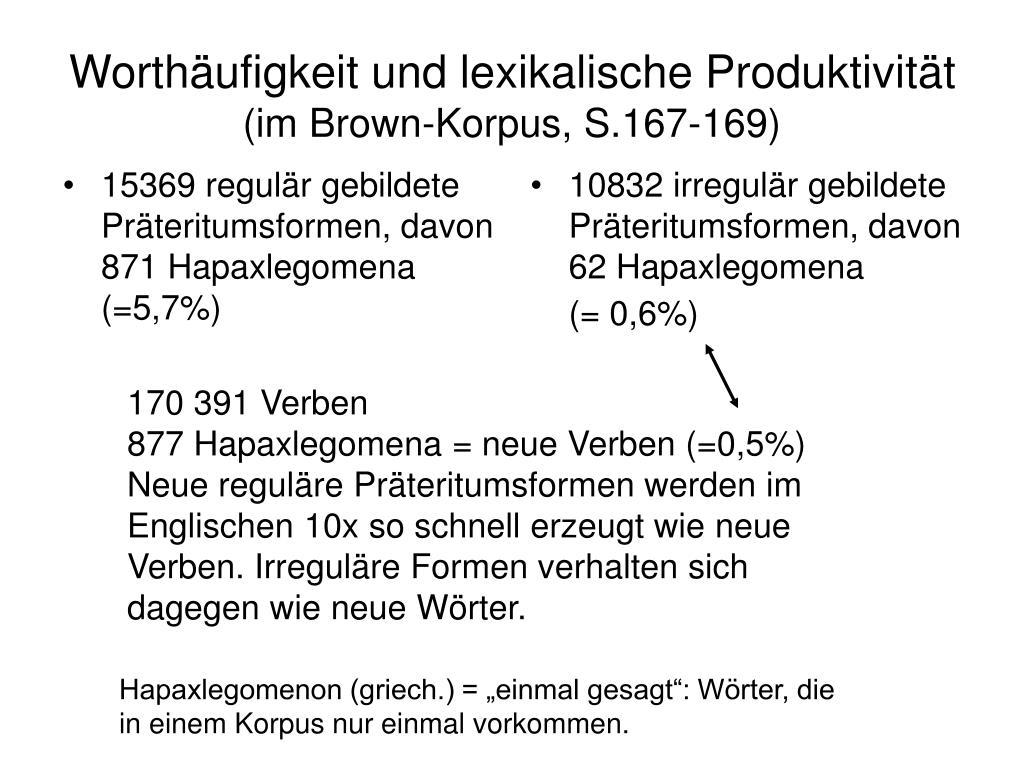15369 regulär gebildete Präteritumsformen, davon 871 Hapaxlegomena (=5,7%)