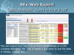 bex web report data analysis export to excel csv