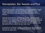 nameplates bar awards and pins