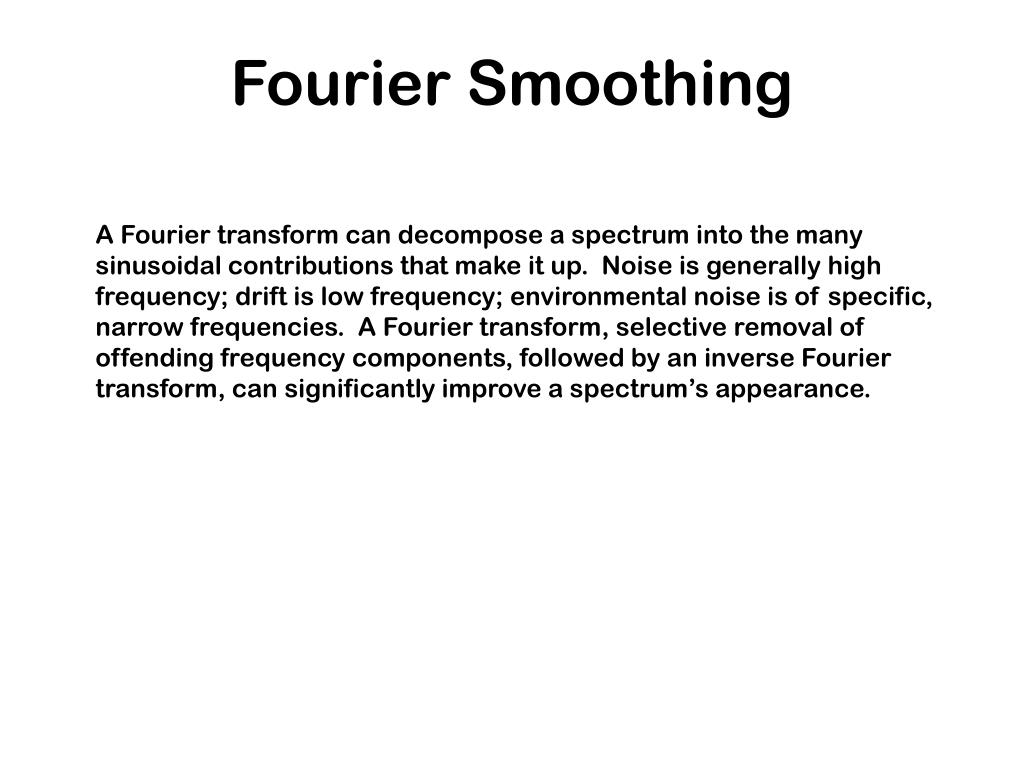 Fourier Smoothing
