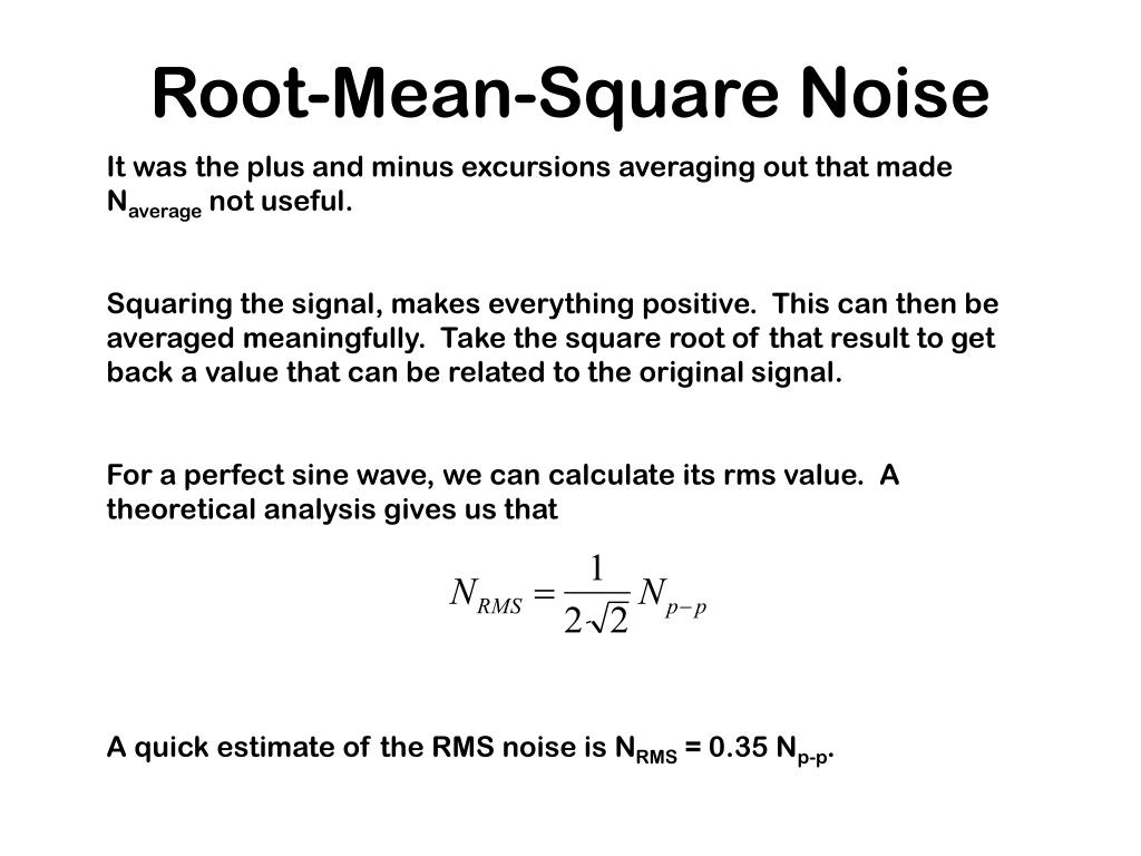 Root-Mean-Square Noise