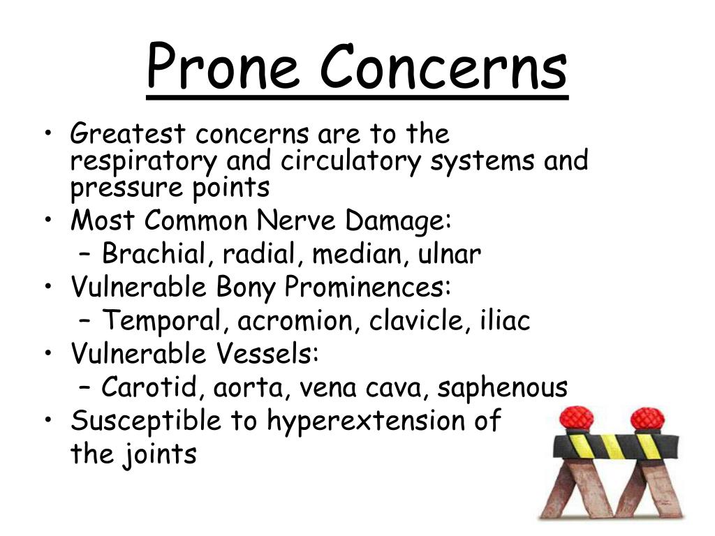 Prone Concerns