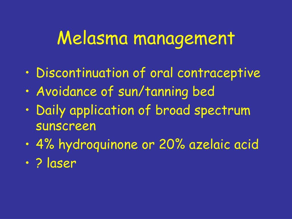 Melasma management