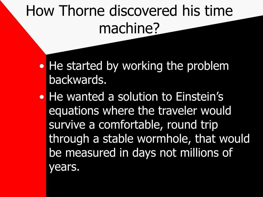 How Thorne discovered his time machine?