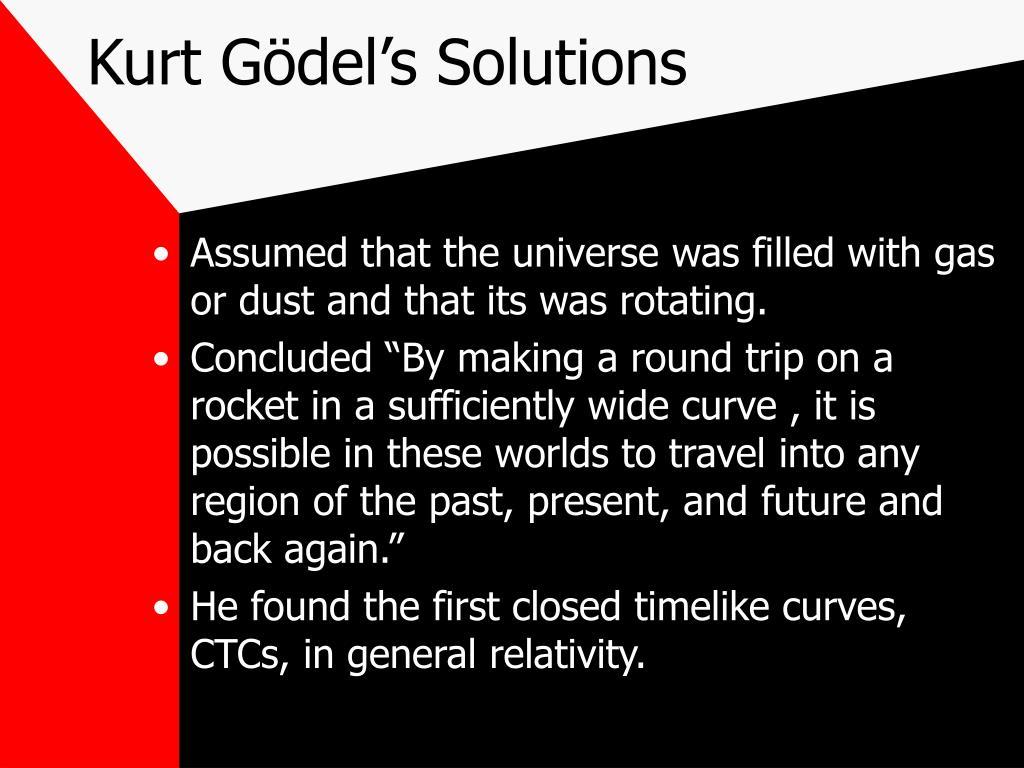Kurt Gödel's Solutions