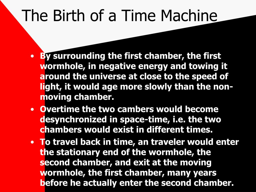 The Birth of a Time Machine