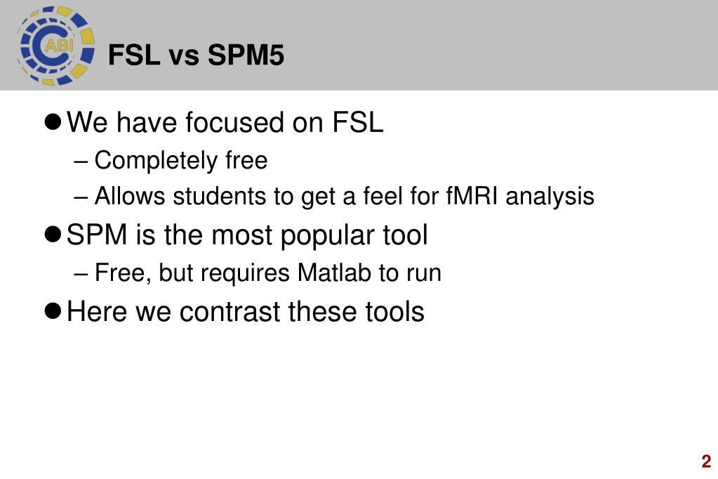 FSL vs SPM5