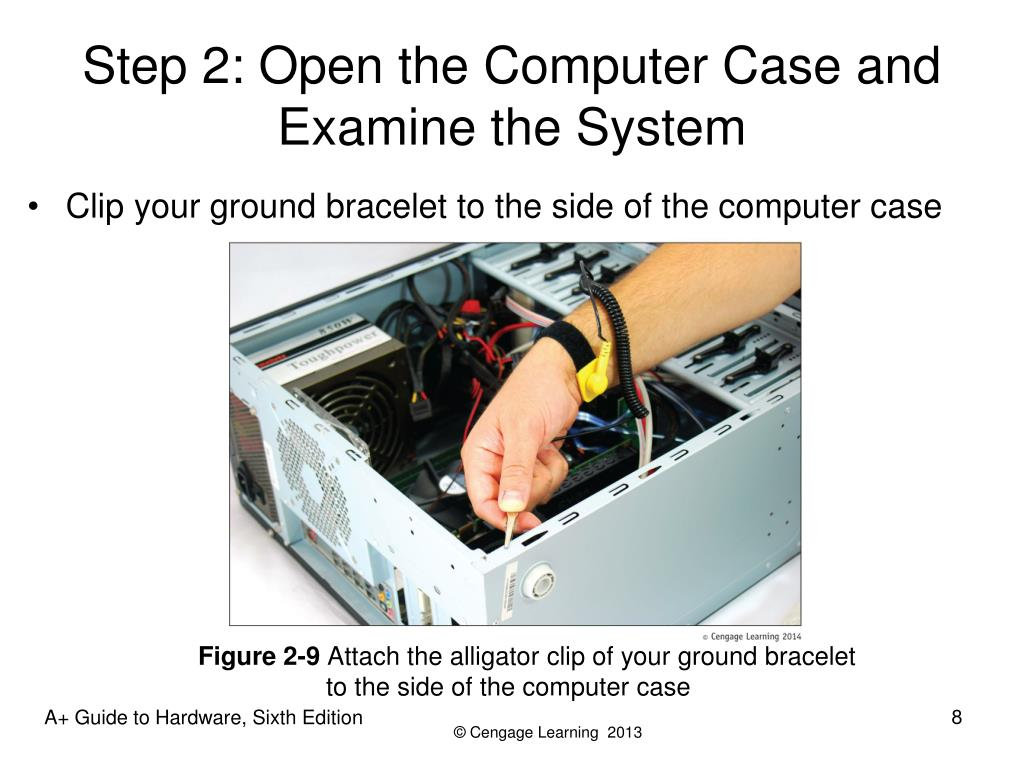 Step 2: Open the Computer Case and Examine the System