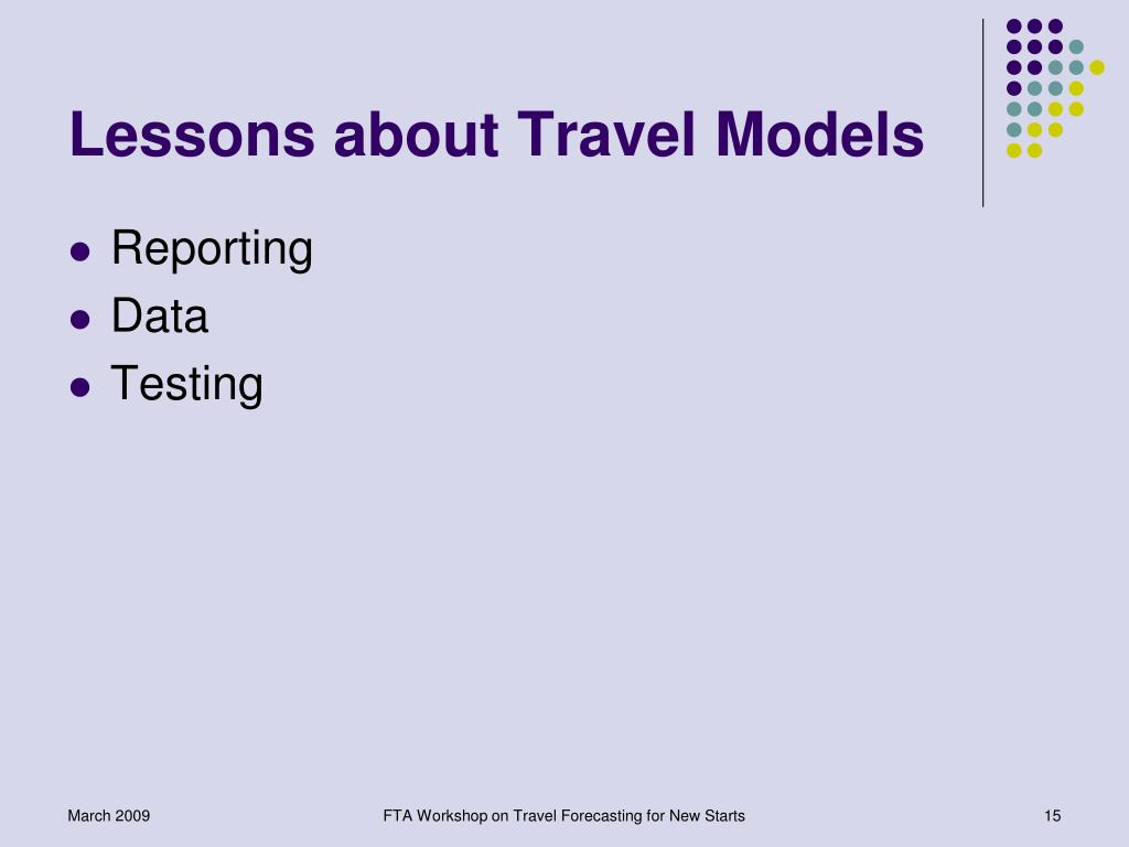 Lessons about Travel Models