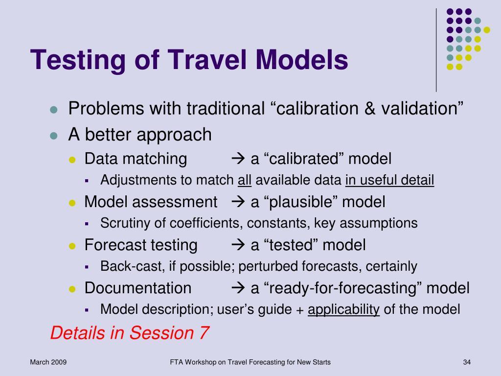Testing of Travel Models