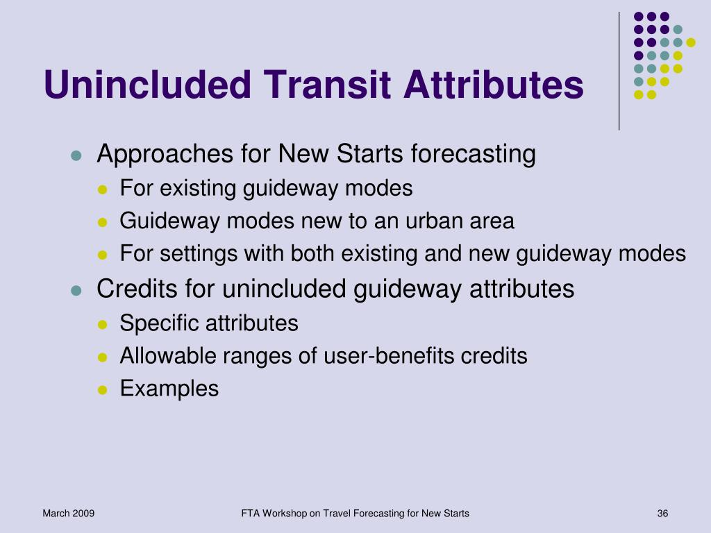 Unincluded Transit Attributes