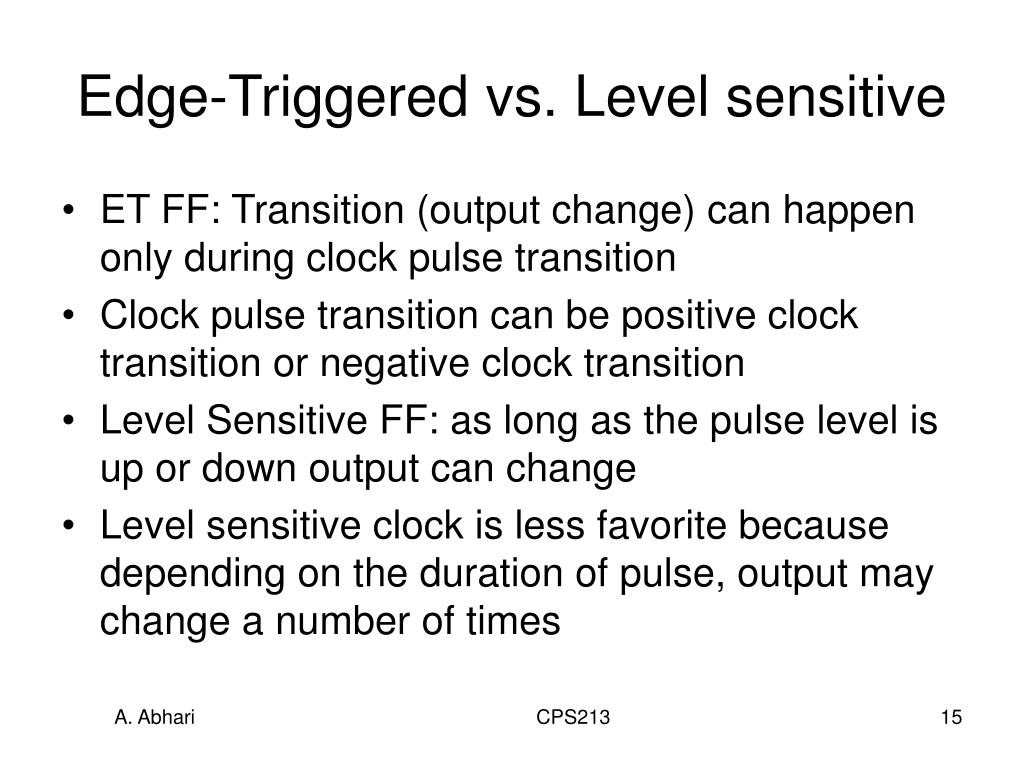 Edge-Triggered vs. Level sensitive