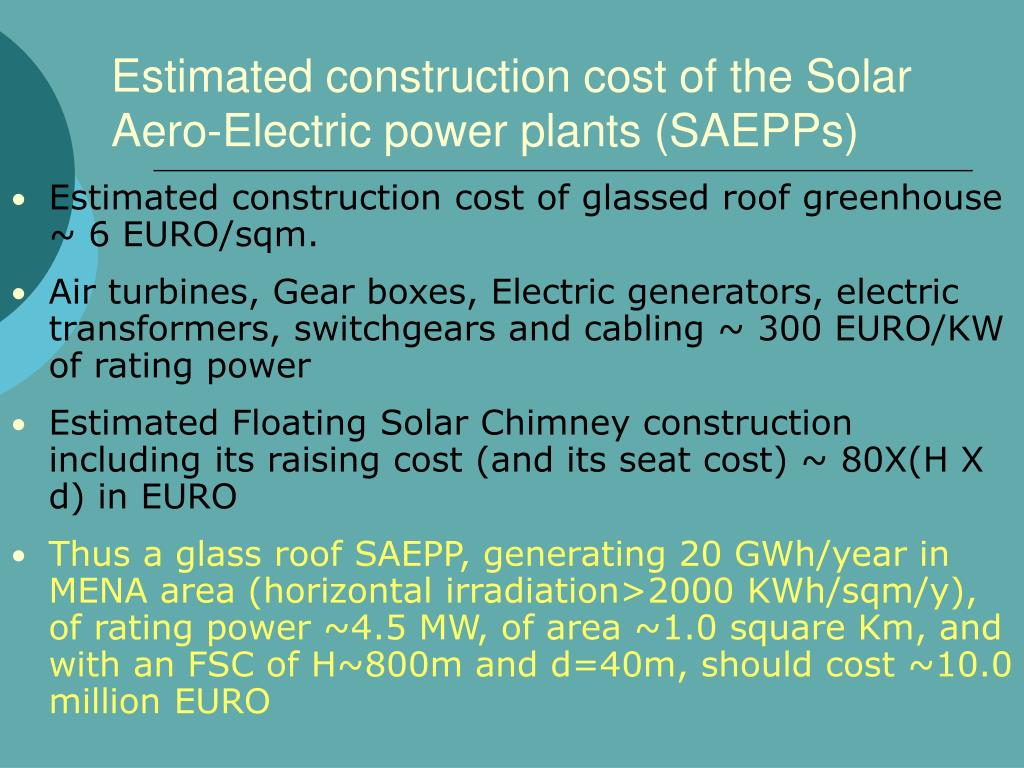 Ppt floating solar chimney technology and climate change Estimated building costs