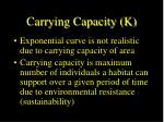 carrying capacity k