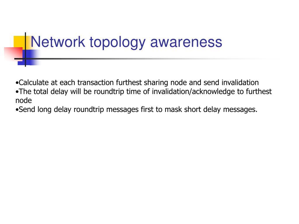 Network topology awareness