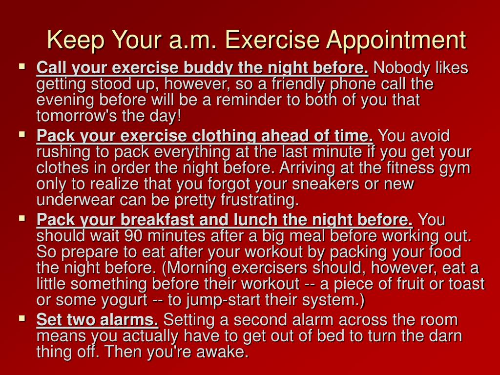 Keep Your a.m. Exercise Appointment