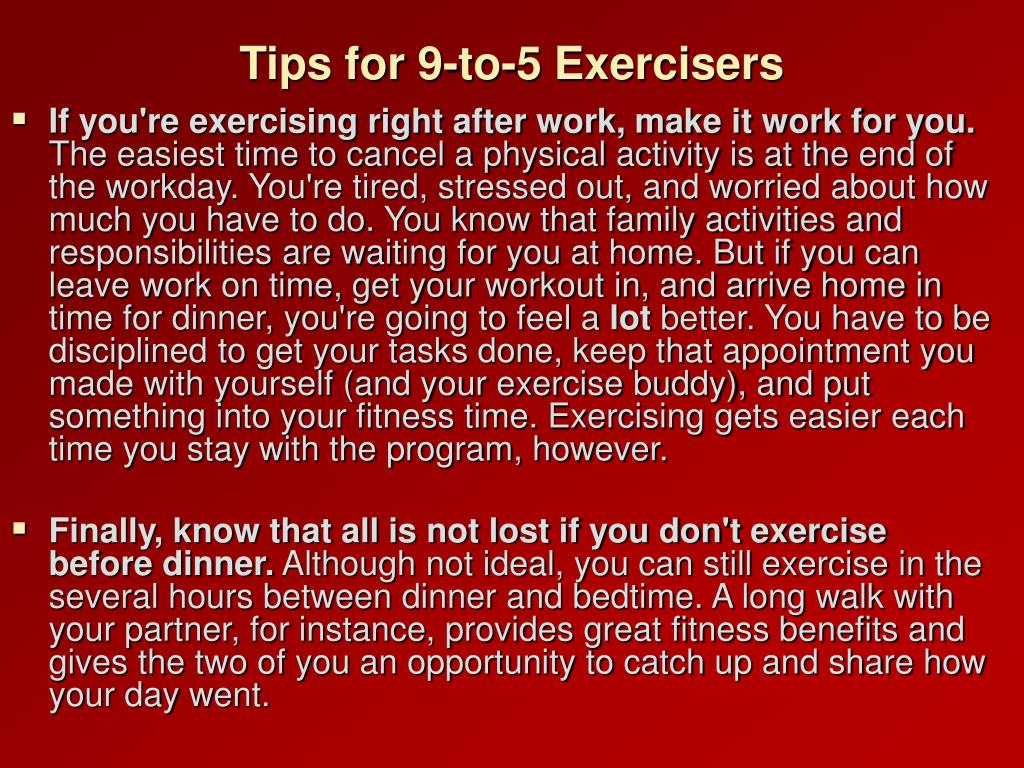 Tips for 9-to-5 Exercisers