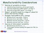 manufacturability considerations