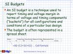 si budgets