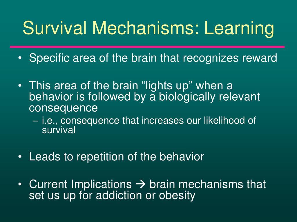 Survival Mechanisms: Learning