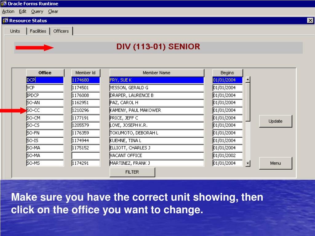Make sure you have the correct unit showing, then click on the office you want to change.