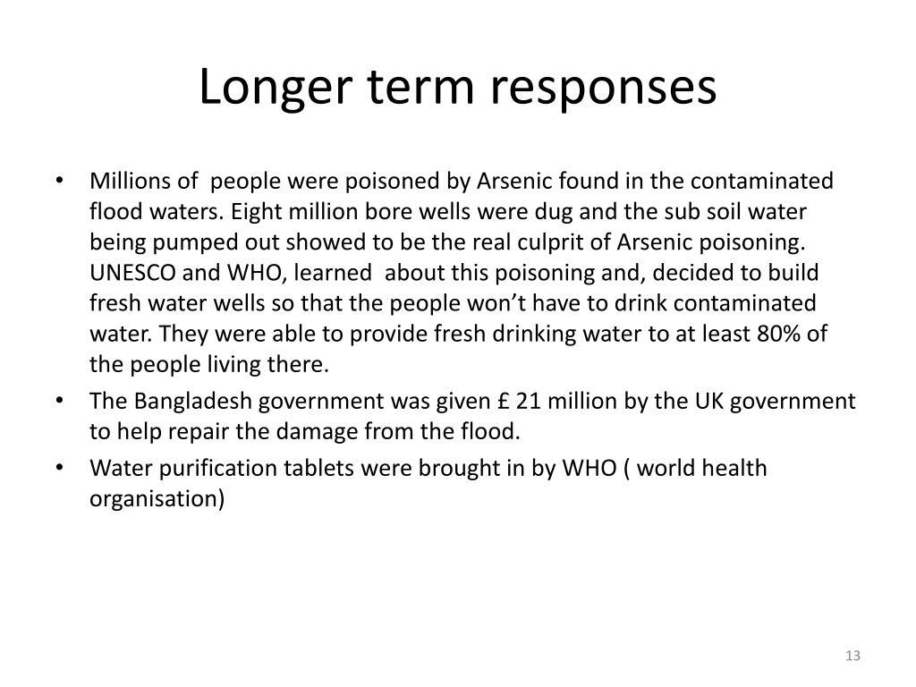 Longer term responses