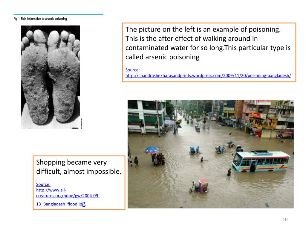 The picture on the left is an example of poisoning. This is the after effect of walking around in contaminated water for so