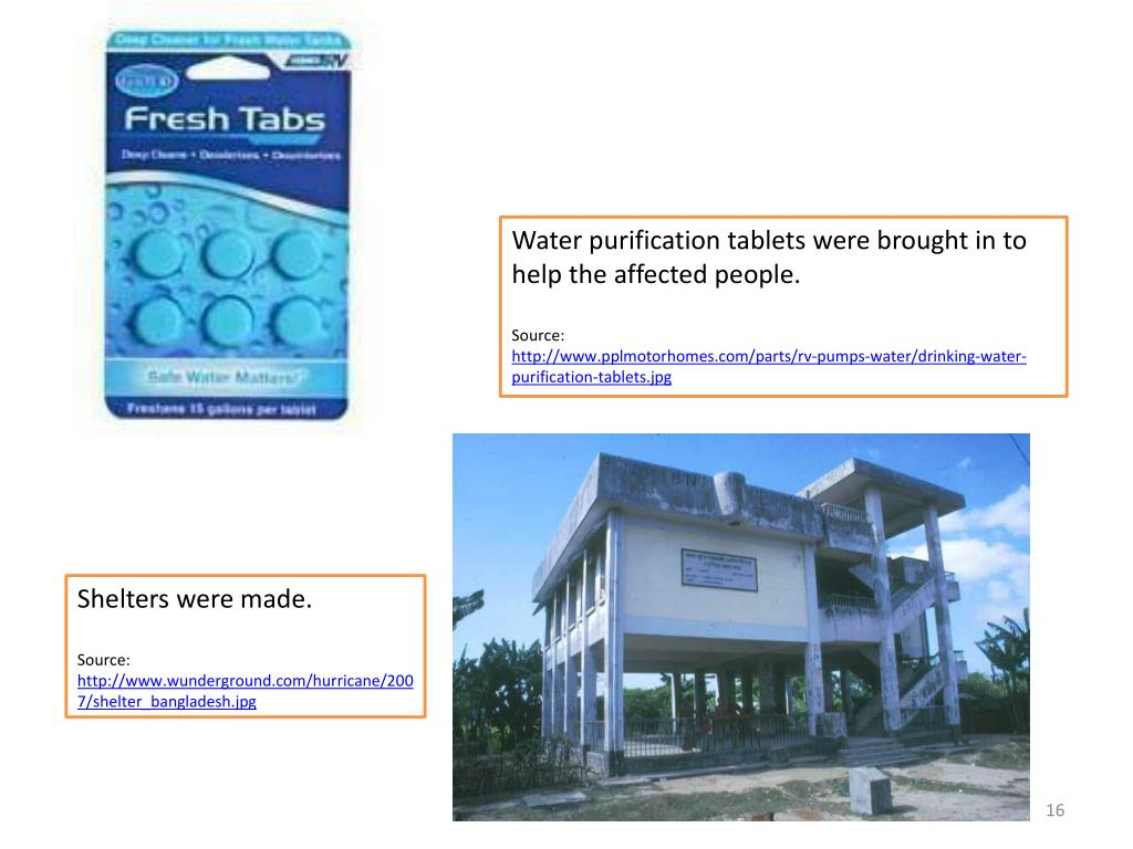 Water purification tablets were brought in to help the affected people.