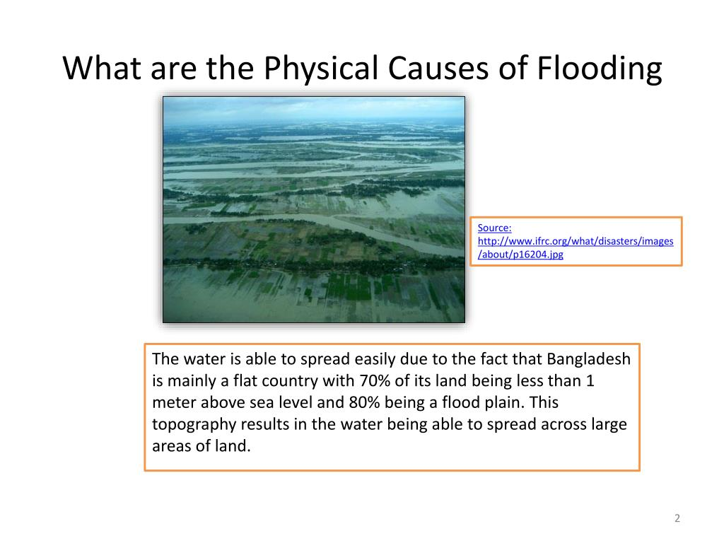 What are the Physical Causes of Flooding