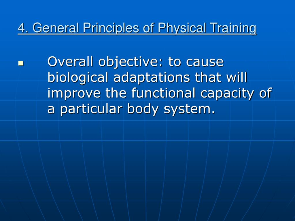 4. General Principles of Physical Training