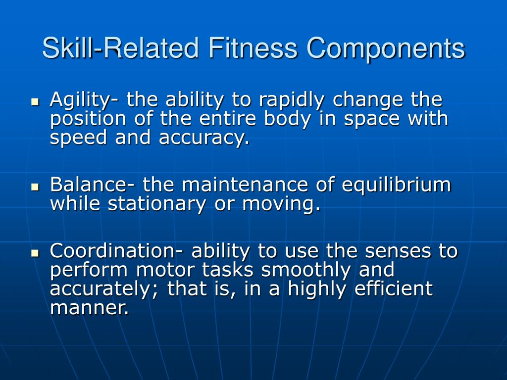 Skill-Related Fitness Components