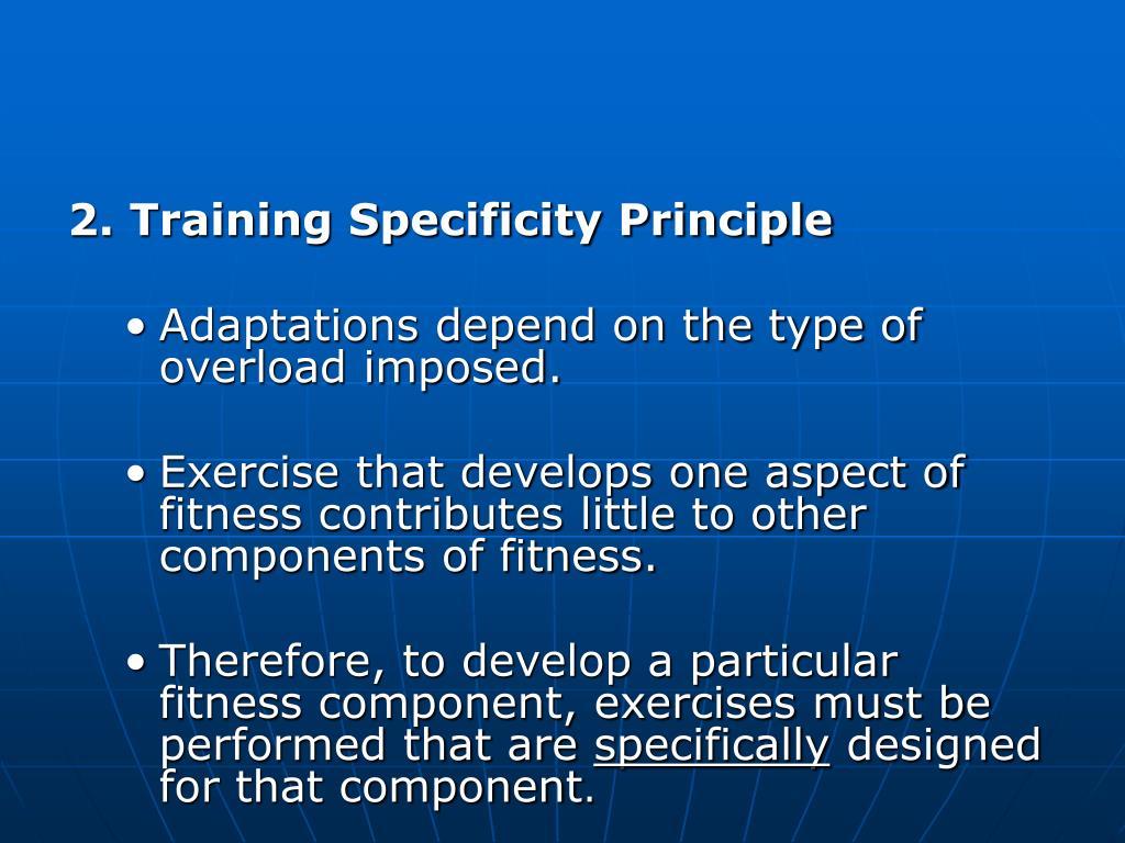 2. Training Specificity Principle