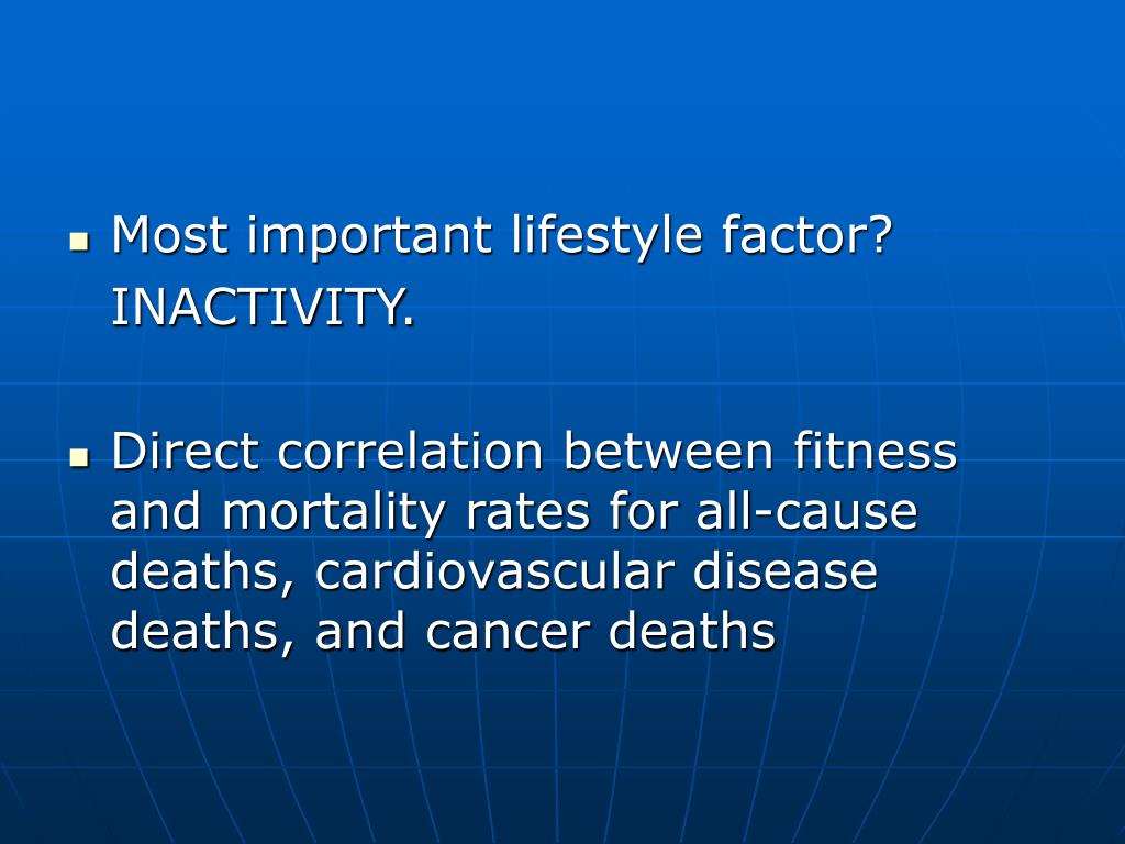 Most important lifestyle factor?