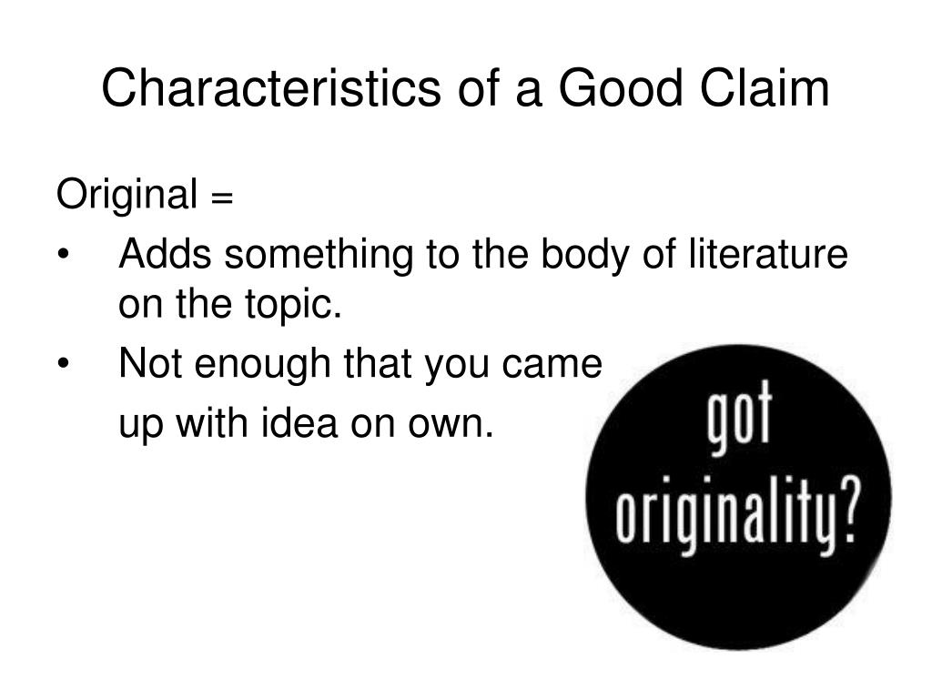 Characteristics of a Good Claim