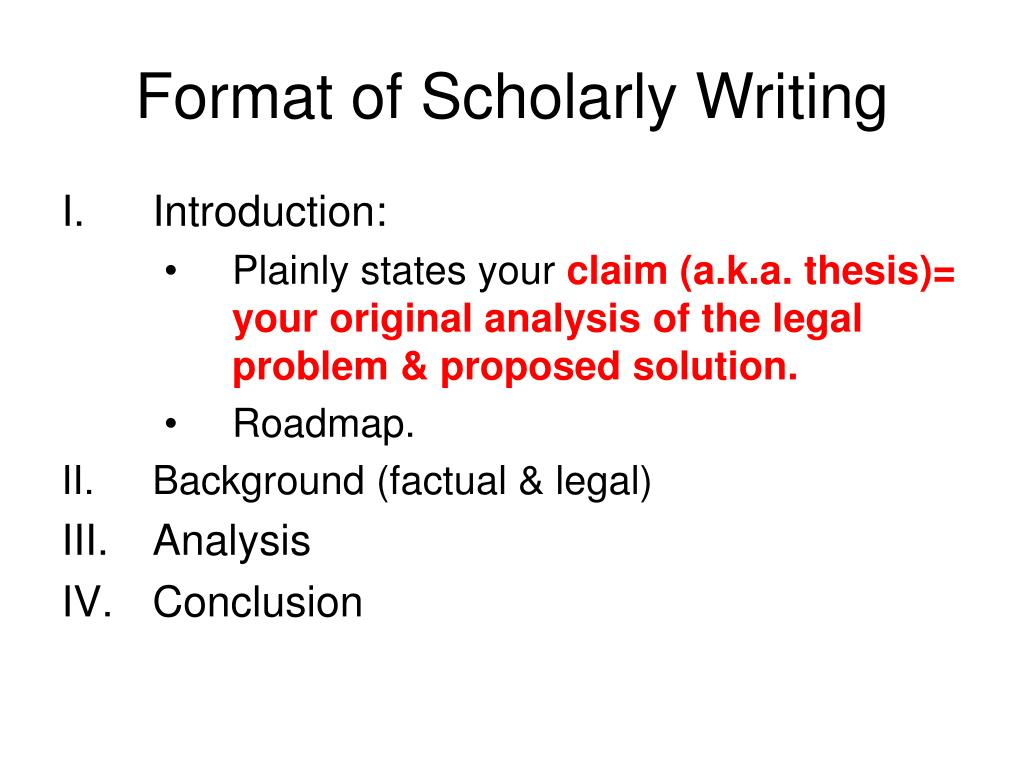 Format of Scholarly Writing
