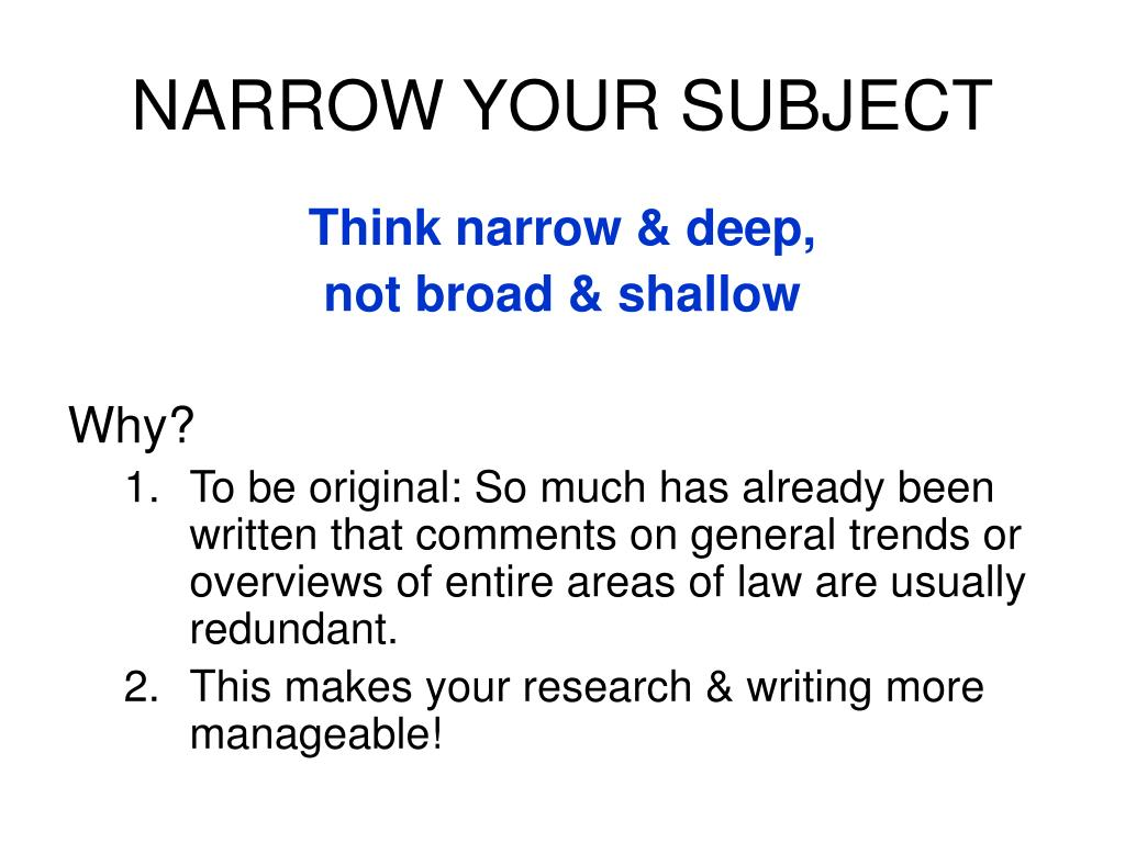 NARROW YOUR SUBJECT