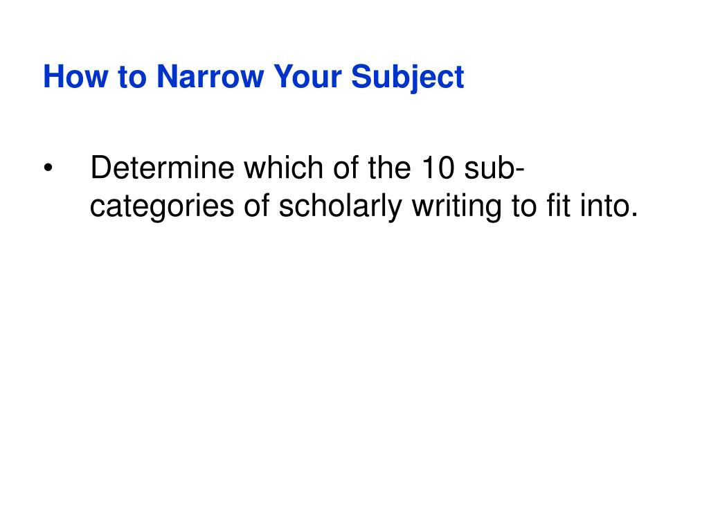 How to Narrow Your Subject