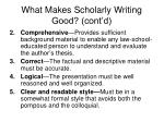 what makes scholarly writing good cont d