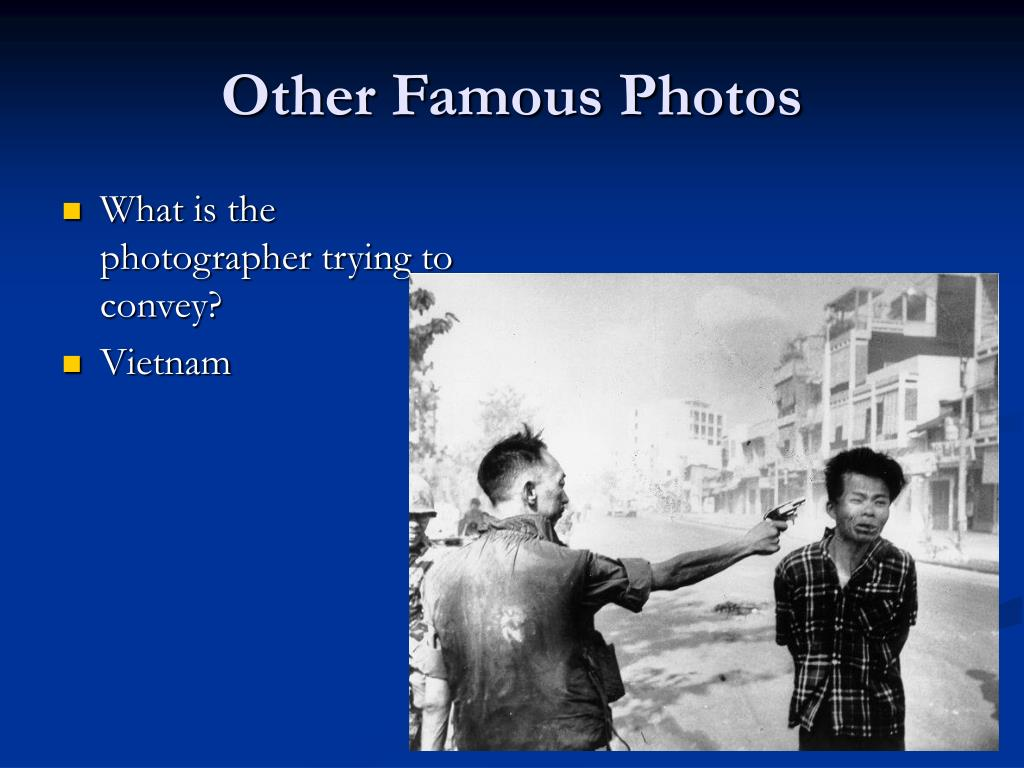 Other Famous Photos